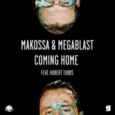 Makossa & Megablast - Coming Home feat. Hubert Tubbs