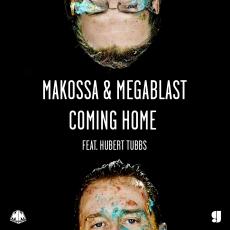 Makossa & Megablast - Coming Home feat. Hubert Tubbs