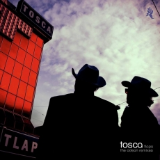 Tosca - Tlapa-The Odeon remixes
